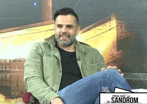 Prva noc sa dr Sandrom 26 – Bojan Butulija, bivsi rukometas (TV  KCN 01.05.2021)